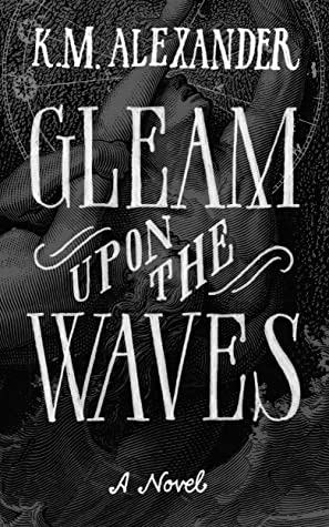 Gleam Upon the Waves