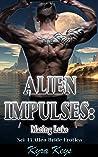 Alien Impulses: Mating Luke: Sci-Fi Alien Bride Erotica (Zeylan Brides)