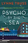 Psycho by the Sea (Constable Twitten #4)