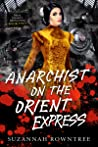 Anarchist on the Orient Express