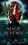 The Magic of Revenge (Emerald Lakes, #3)