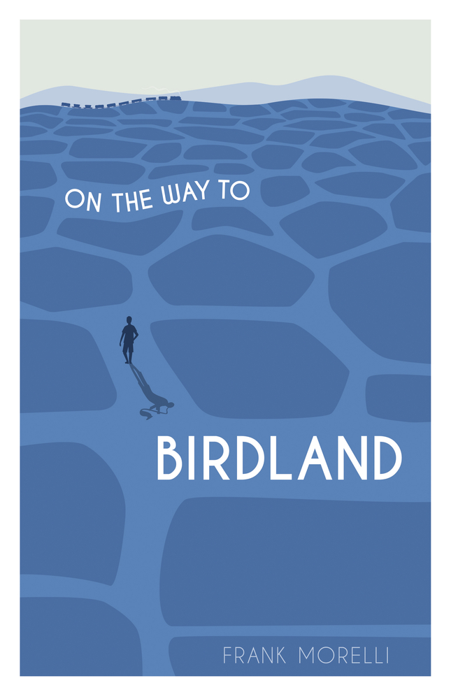 On the Way to Birdland by Frank Morelli