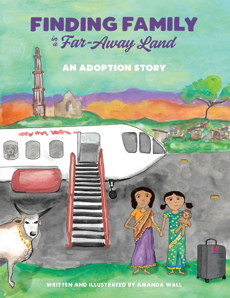Finding Family in a Far-Away Land: An Adoption Story