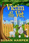 Victim at the Vet (Country Girl in the Big City Cozy Mystery Book 3)