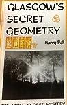 Glasgow's Secret Geometry by Harry Bell