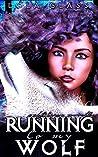 Running to my Wolf (Wolfsbane #5)