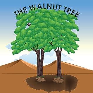 Children's Book: The Walnut Tree: Beautifully Illustrated Children's Bedtime Story Book (children books, bedtime story free, bedtime story collection, ... beginner readers free, fairy tales)