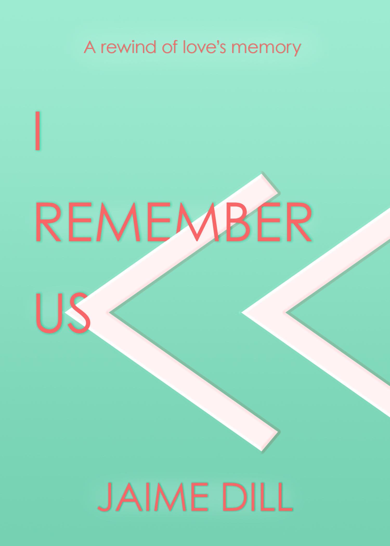 I Remember Us