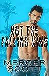 Not the Falling K...