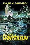 Under A Winter Sun (Worldburner Book 2)