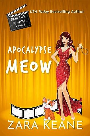 Apocalypse Meow by Zara Keane