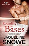 Rounding the Bases (Out of the Park, #3)