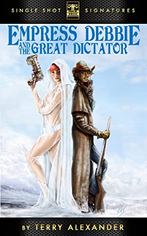 Empress Debbie and The Great Dictator