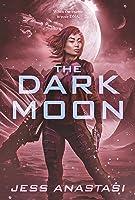The Dark Moon (Atrophy, #3)