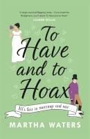 To Have and to Hoax (The Regency Vows, #1)