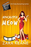 Apocalypse Meow (Movie Club Mysteries, #7)