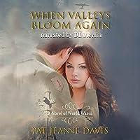 When Valleys Bloom Again
