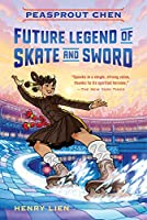 Peasprout Chen, Future Legend of Skate and Sword (Peasprout Chen, #1)