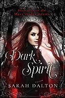 Dark Spirit (Mary Hades, #1)