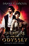 An Overture for the Odyssey: Aeonlith Series Prequel Novella
