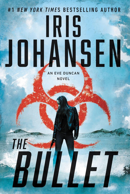 The Bullet (Eve Duncan #27)