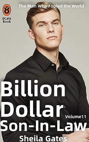 Billion Dollar Son In Law Volume11: A Novel