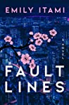 Fault Lines by Emily Itami