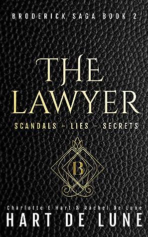 The Lawyer (The Broderick Saga Book 2)