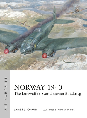 Norway 1940: The Luftwaffe in the world's first combined-arms campaign