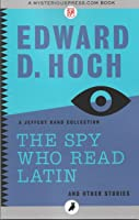 The Spy Who Read Latin And Other Stories