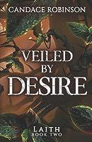 Veiled by Desire (Laith #2)