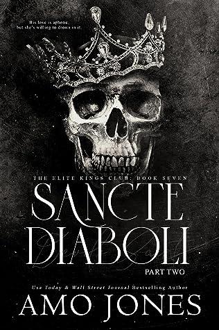 Sancte Diaboli: Part Two (The Elite Kings Club, #7)