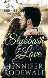 Stubborn Love (Murphy Brothers Story #5)