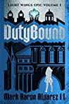Dutybound (The Light Wings Epic #1)