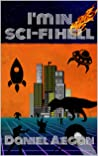 I'm in Sci-Fi Hell