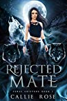 Rejected Mate (Feral Shifters, #1)