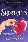 Shortcuts (Secret Psychics, #1)