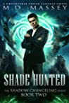 Shade Hunted (The Shadow Changeling #2)
