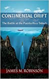 Continental Drift by James Morris Robinson