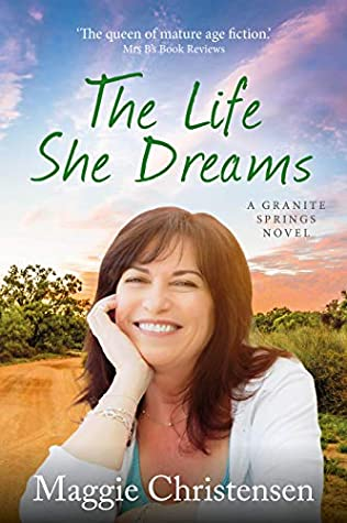 The Life She Dreams by Maggie Christensen