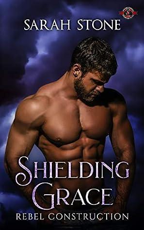 Shielding Grace by Sarah Stone