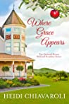 Where Grace Appears (The Orchard House Bed and Breakfast #1)