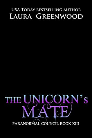 The Unicorn's Mane Laura Greenwood The Paranormal Council