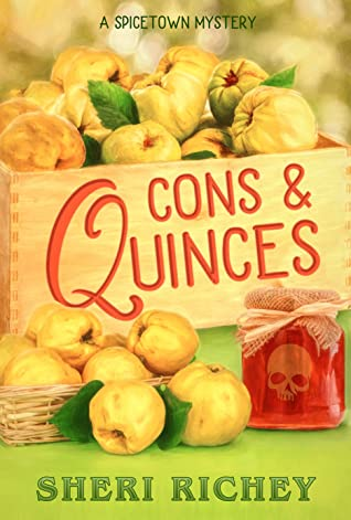Cons & Quinces (A Spicetown Mystery, #8)