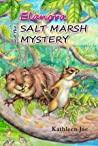 Elanora and the Salt Marsh Mystery