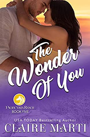 The Wonder of You (Pacific Vista Ranch Book #5)