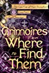 Grimoires and Where to Find Them (Case Files of Henri Davenforth #6)