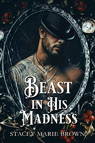 Beast In His Madness
