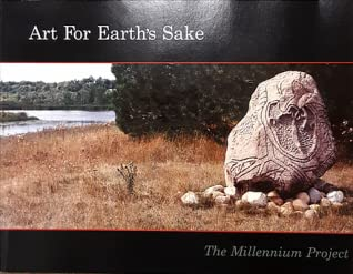 Art for Earth's Sake: The Millennium Project