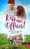 Kiss me, Officer!: Tausche Strafzettel gegen Liebe